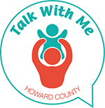 Logo with text: Talk with me howard county