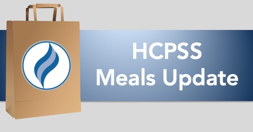 graphic with lunch bag and HCPSS flame, and text: HCPSS Meals Update