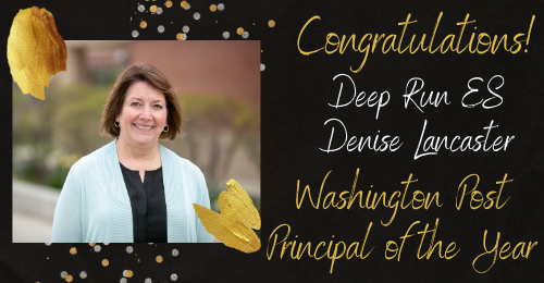 photo of Deep Run Elementary School principal Denise Lancaster with text: Congratulations! Deep Run ES Denise Lancaster. Washington Post Principal of the Year